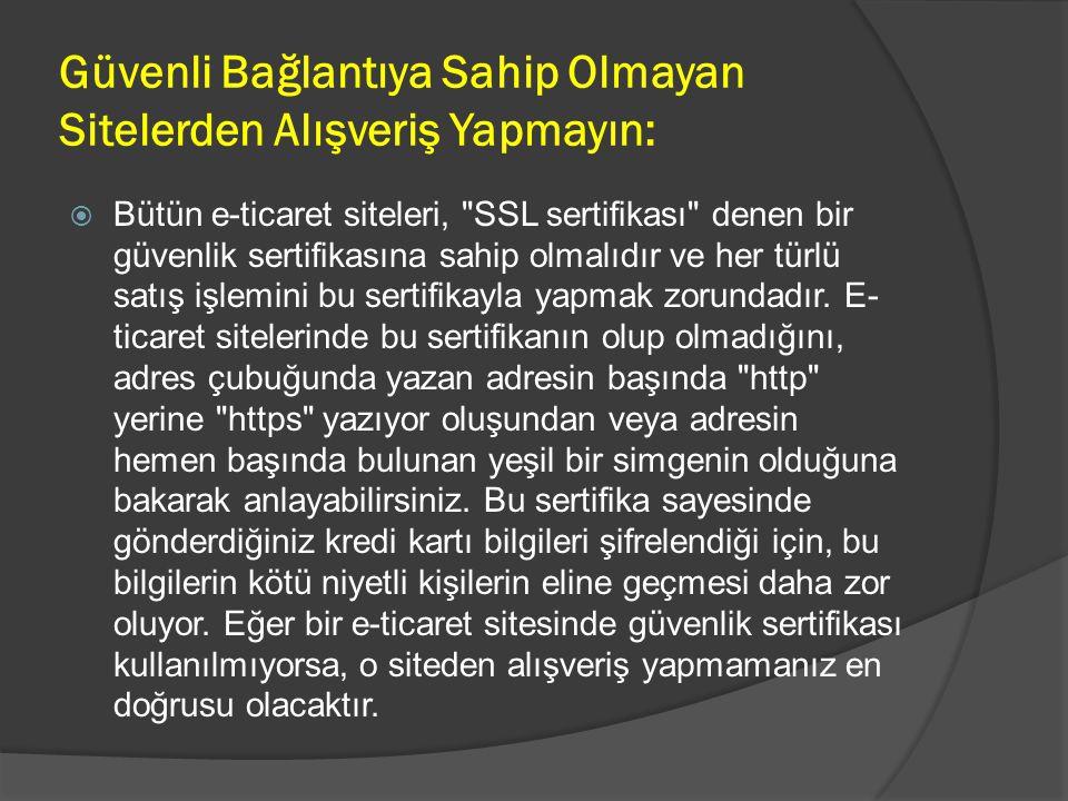 Mesafeli Satış Sözleşmesi ne Uymayan Yerli Siteler Yasal Değildir:  Mesafeli Satış Sözleşmesi , Gümrük ve Ticaret Bakanlığı nın yürürlüğe soktuğu Mesafeli Sözleşmeler Yönetmeliği ne uygun bir sözleşme biçimidir ve Türkiye de faaliyet gösteren bütün e-ticaret firmalarının bu sözleşmeye uyması ve her satışın son aşamasında kullanıcıya da bu sözleşmeyi onaylatması şartı bulunur.