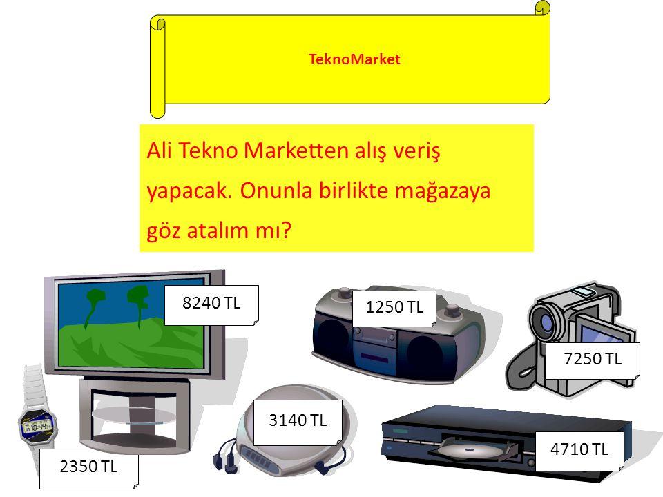 TeknoMarket Ali Tekno Marketten alış veriş yapacak.