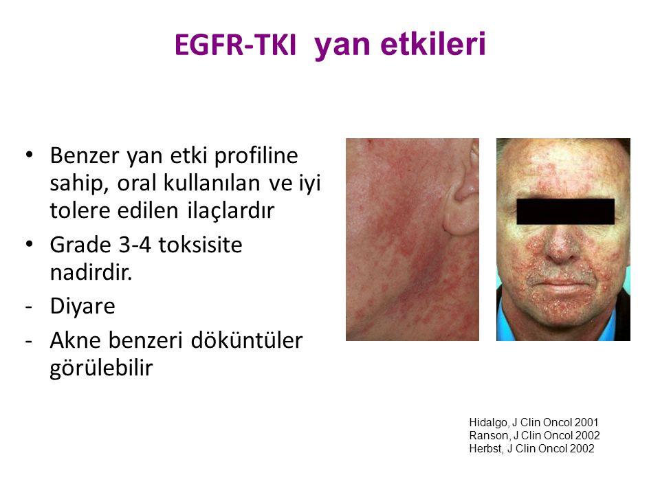 EGFR-TKI yan etkileri Benzer yan etki profiline sahip, oral kullanılan ve iyi tolere edilen ilaçlardır Grade 3-4 toksisite nadirdir. -Diyare -Akne ben