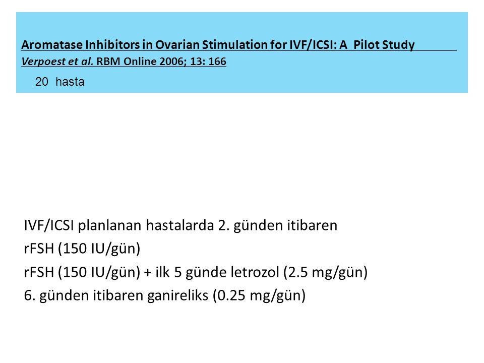 IVF/ICSI planlanan hastalarda 2.