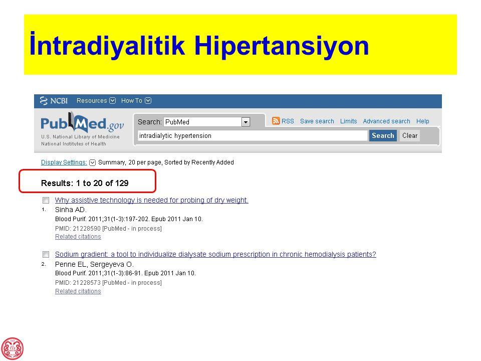 Tanımlamalar-1 Hemodiyaliz (HD) çıkış sistolik kan basıncının, giriş değerinden ≥10 mmHg yüksek olması HD seansı sırasında veya hemen sonrasında ortalama arteriyel basınçta ≥15 mmHg yükselme HD'nin 2.