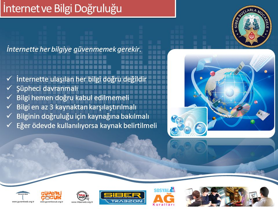 Koruma Programı ve Güvenli İnternet Hizmeti Bilgisayarınızda mutlaka güncel bir antivirüs programı kurulu olsun.