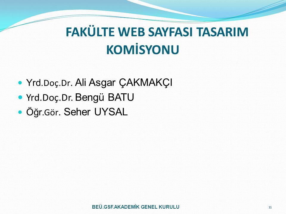 FAKÜLTE WEB SAYFASI TASARIM KOMİSYONU Yrd.Doç.Dr.