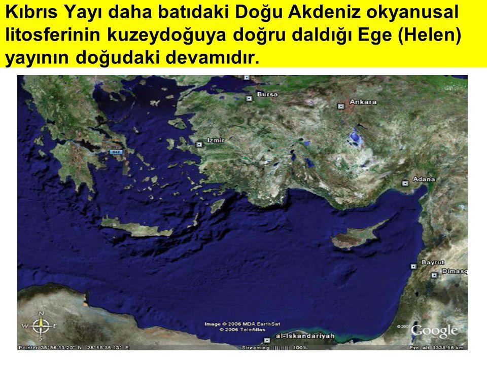 Kıbrıs Yayı daha batıdaki Doğu Akdeniz okyanusal litosferinin kuzeydoğuya doğru daldığı Ege (Helen) yayının doğudaki devamıdır.