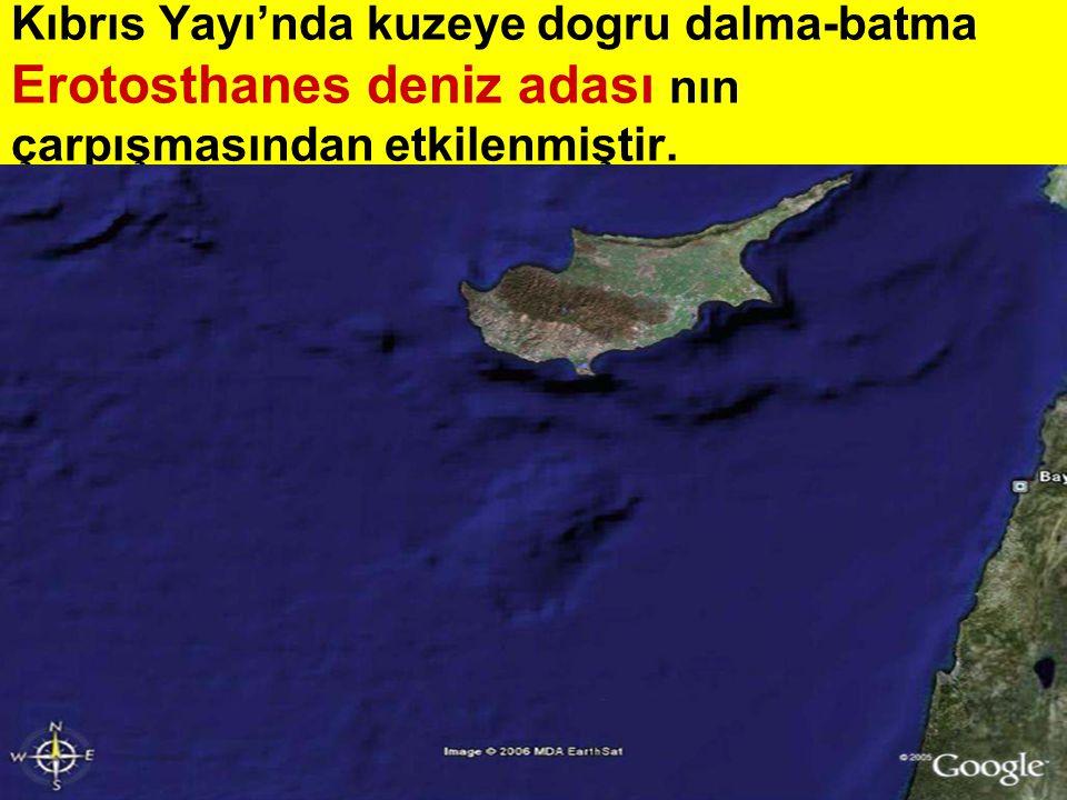 Kıbrıs adası doğusundan itibaren dalma-batma yoktur ve bu kesimde doğrultu atımlı deformasyon egemendir.