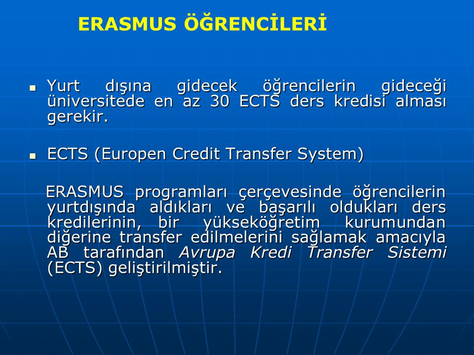 Teşekkürler DEÜ Mühendislik Fakültesi Erasmus Koordinatörlüğü Prof.Dr.Ender Yazgan Bulgun