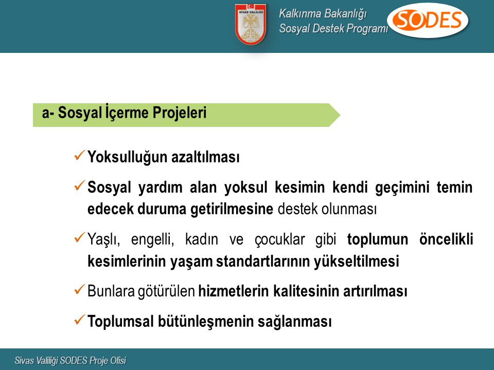 Proje konusunun projeyi sunan kurum/kuruluşun görev ve yetki alanı içerisinde bulunması zorunludur.