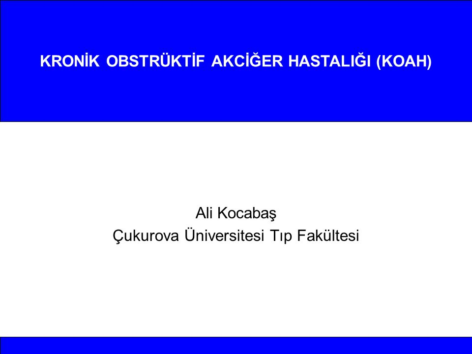 Adana ilinde 40 yaş üstü yetişkinlerde KOAH Prevalansı (Ön Rapor) Erkek (%)Kadın (%) FEV 1 / FVC < 0.70 29.39.9 FEV 1 / FVC< 0.7 & FEV 1 < 80% pred 12.74.24.2 Dr tanılı Kr.bronşit, amfizem, KOAH 3.