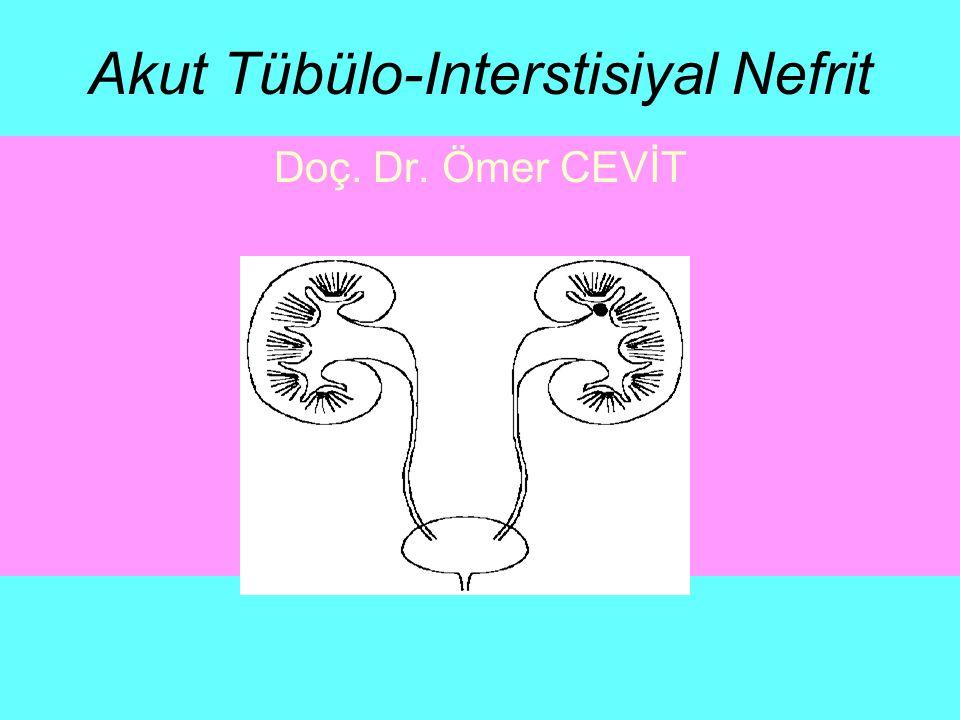 Akut TIN Laboratuvar-I Serumda en sık görülen bulgu –hiperpotasemi ve –daha çok distal tip hiperkloremik renal tubuler asidoz (RTA) (normal anyon gap) olmaktadır.