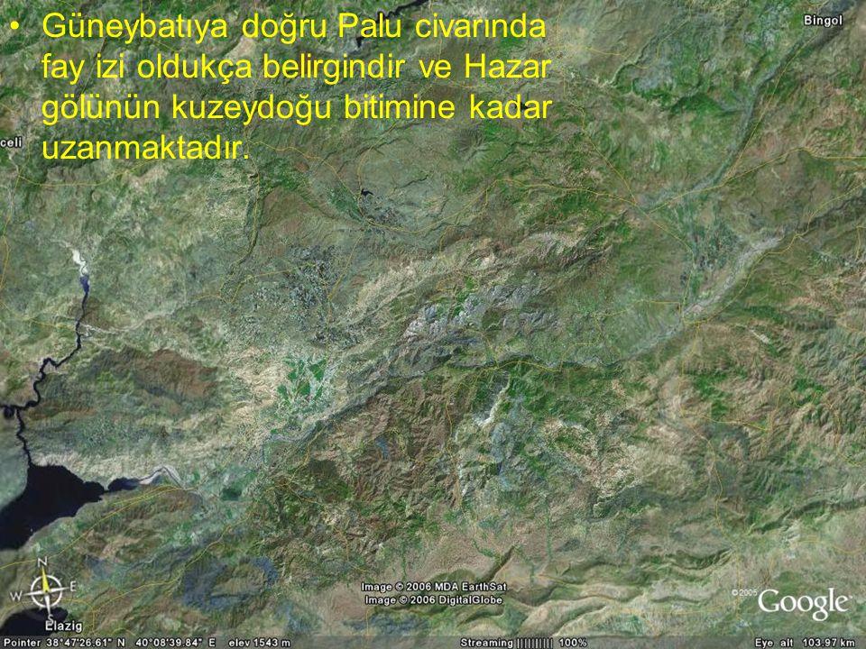NEOTEKTONİK Doç.Dr. Yaşar EREN Güneybatıya doğru Palu civarında fay izi oldukça belirgindir ve Hazar gölünün kuzeydoğu bitimine kadar uzanmaktadır.