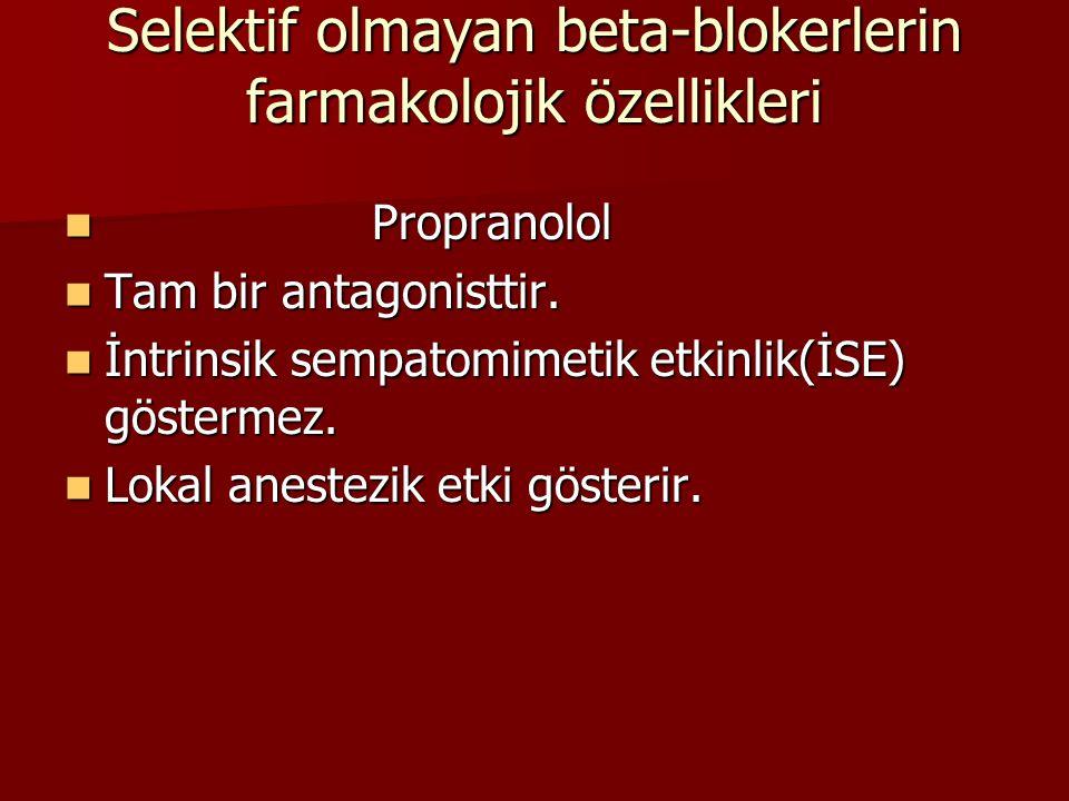 9.Feokromasitoma 9.Feokromasitoma 10.Glokomun lokal tedavisi:Timolol maleat, karteolol, betaksolol ve levobunolol kronik açık açılı glokomda kullanılır.