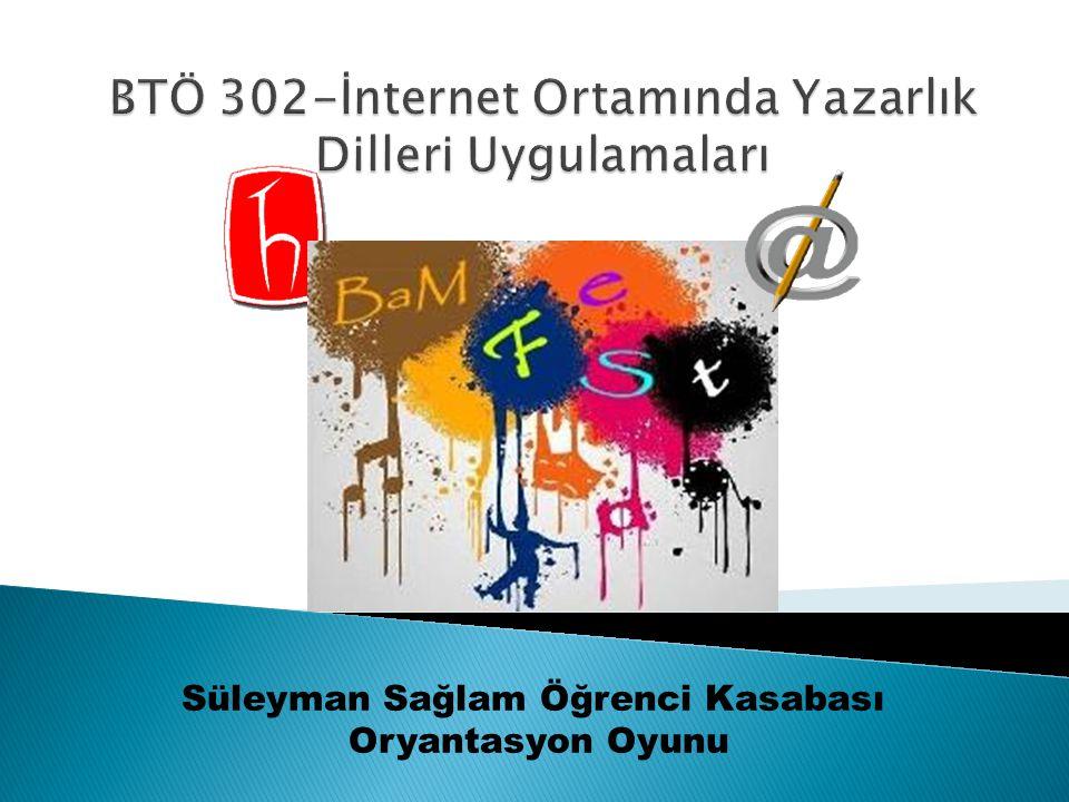 Süleyman Sağlam Öğrenci Kasabası Oryantasyon Oyunu