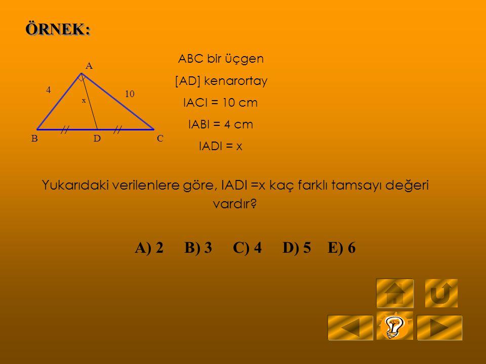 ÇÖZÜM: 58 60 62 70 A B C D Bir büyük açı karşısında büyük kenar, küçük açı karşısında küçük kenar bulunur. Buna göre ABD üçgenindir 58+62+m(BAD) = 180