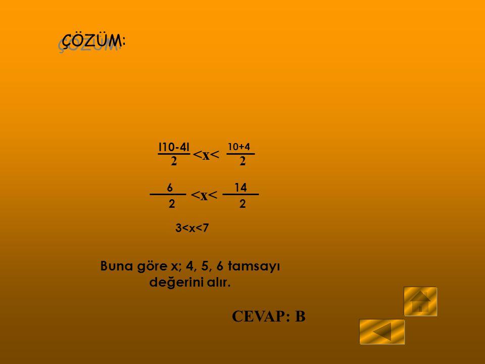 A BCD 10 4 x ÖRNEK: ABC bir üçgen [AD] kenarortay IACI = 10 cm IABI = 4 cm IADI = x Yukarıdaki verilenlere göre, IADI =x kaç farklı tamsayı değeri var