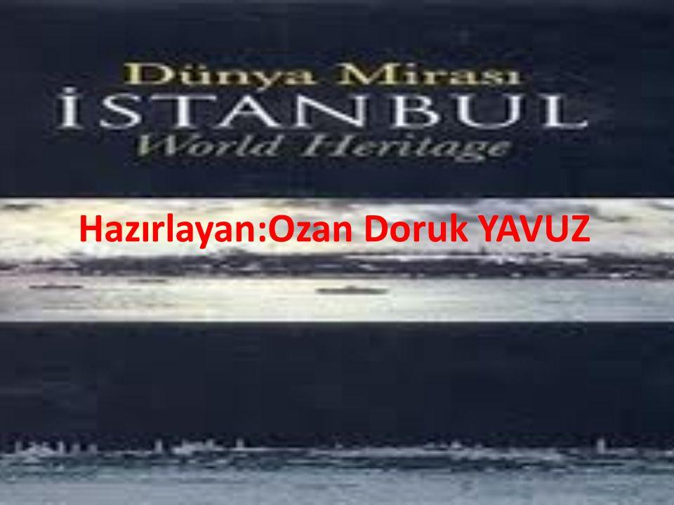 Hazırlayan:Ozan Doruk YAVUZ