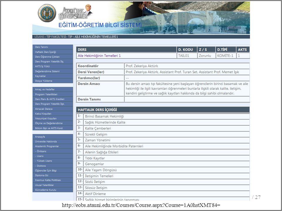 / 2726 http://eobs.atauni.edu.tr/Courses/Course.aspx Course=1A0hstXMT84=