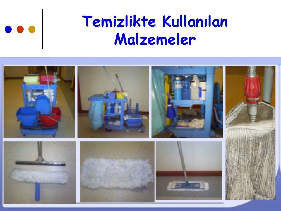 Temizlikte Kullanılan Malzemeler