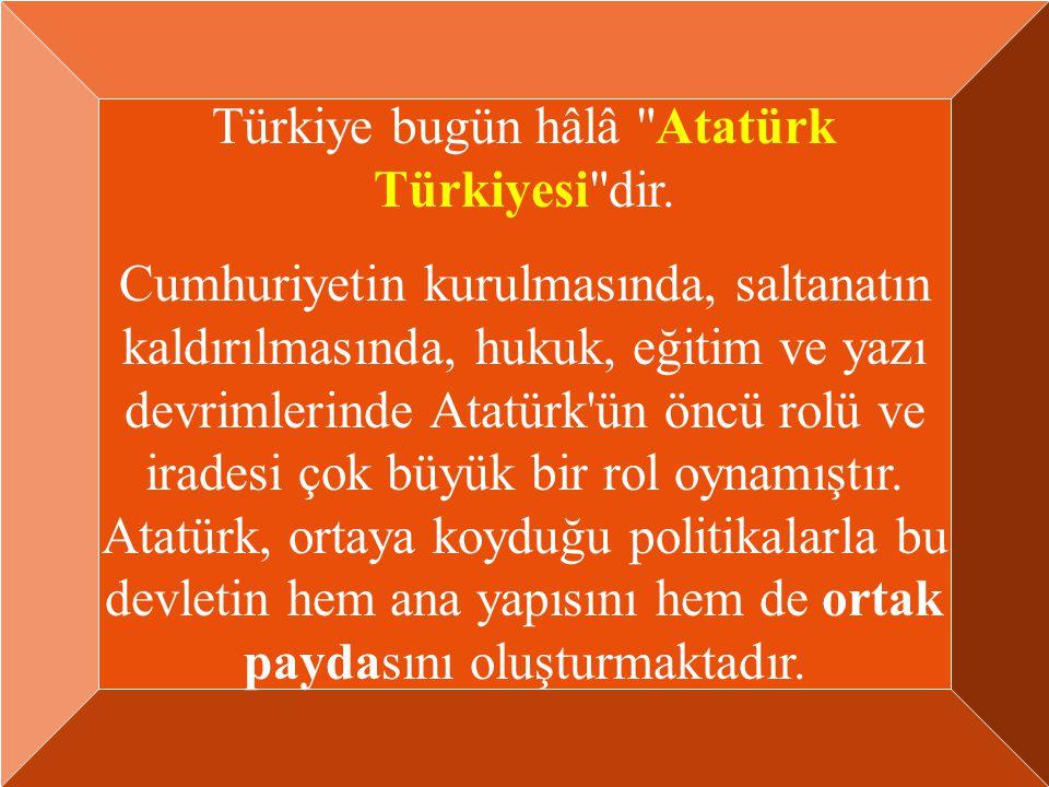 Türkiye bugün hâlâ