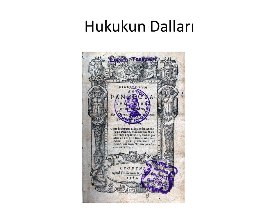 Digesta I, 1, § 2: «Roma Devleti ile ilgili olan hukuk kamu hukuku, bireylerin çıkarları ile ilgili hukuk özel hukuktur.»