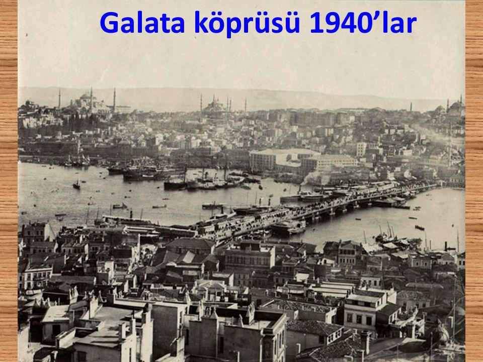 Galata köprüsü 1940'lar