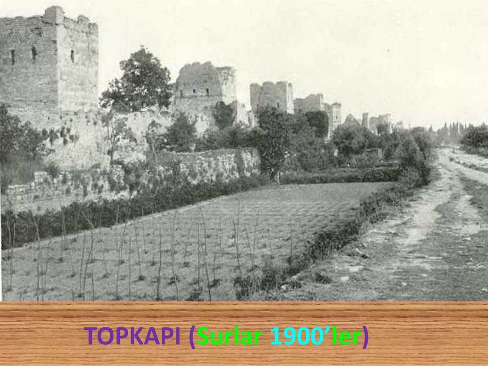 TOPKAPI (Surlar 1900'ler)