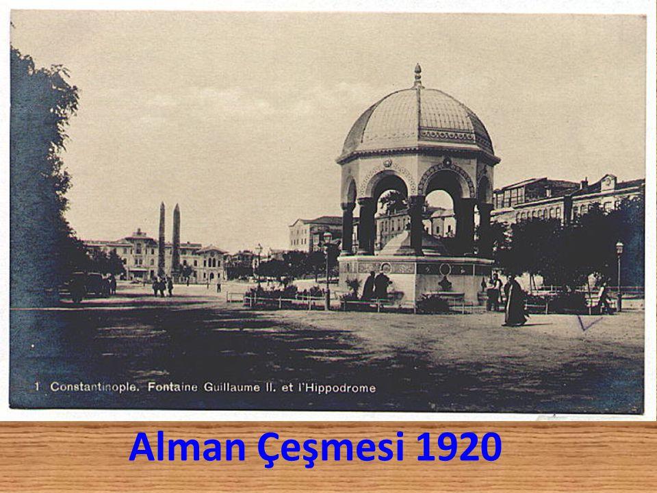 Alman Çeşmesi 1920