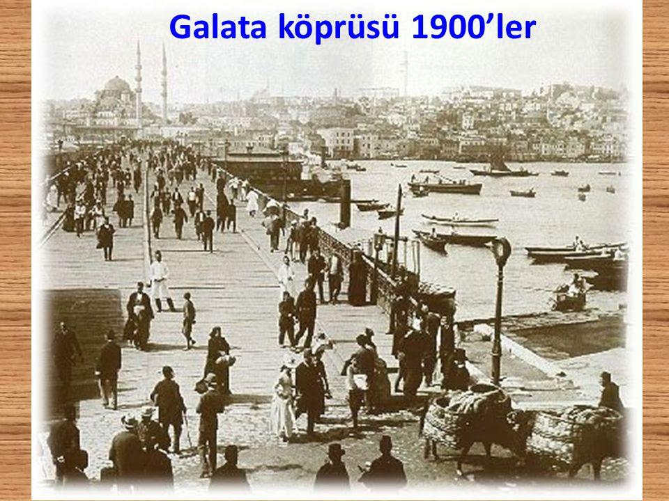 Galata köprüsü 1920'ler