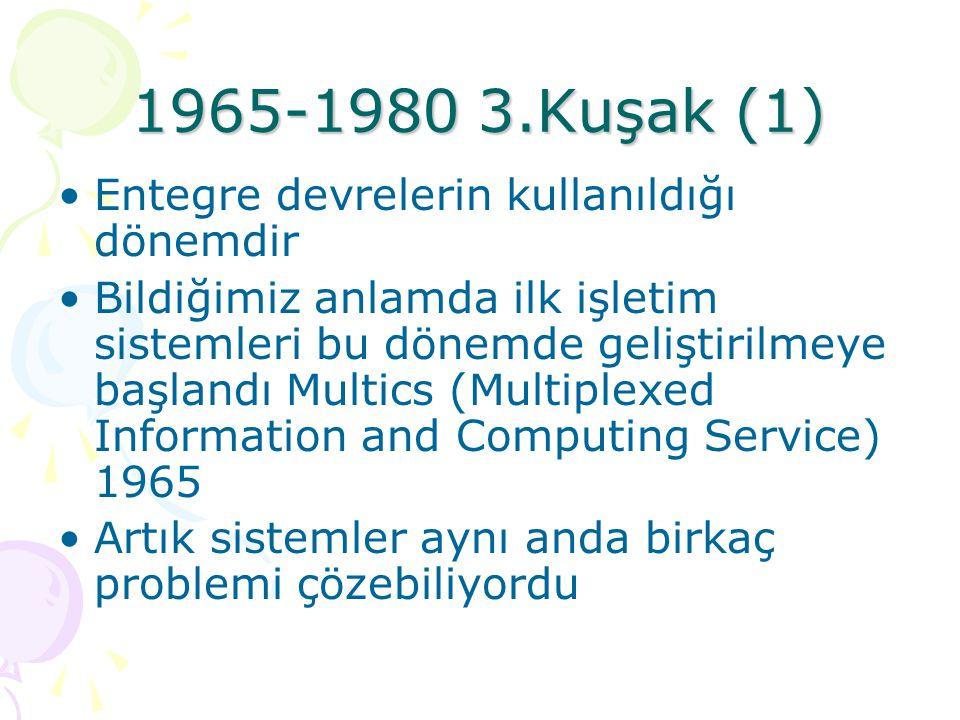 1955-1965 2.Kuşak (2) Programlama Dilleri: Fortran veya assembler (Kartlar). Kullanım alanları: Bilimsel hesaplamalar Veri İşleme