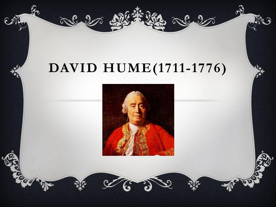 DAVID HUME(1711-1776)