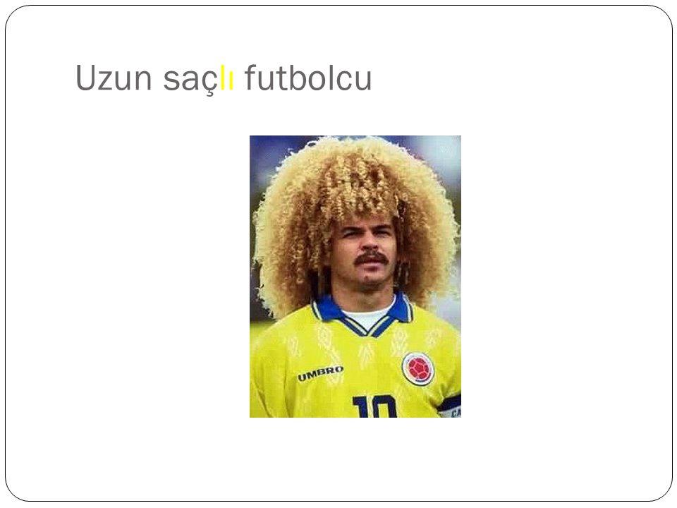 Uzun saçlı futbolcu