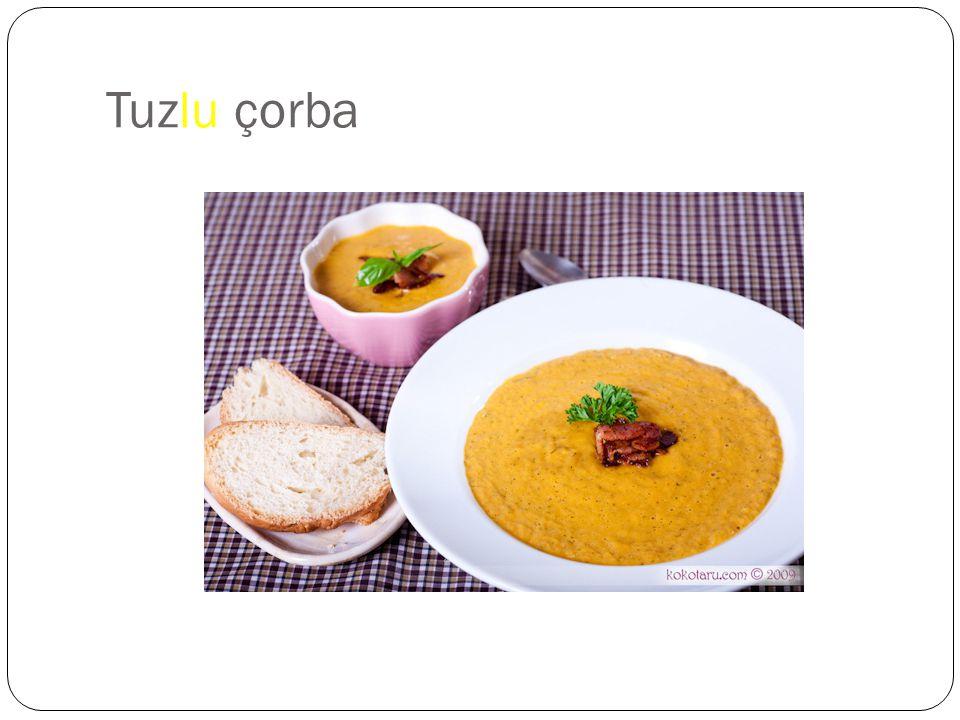Tuzlu çorba
