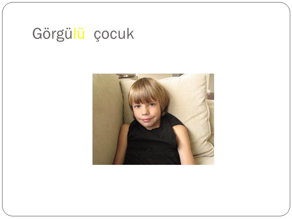 Add the appropriate form of the suffix – lı Ni ş an Saygı Tecrübe Ev Köy