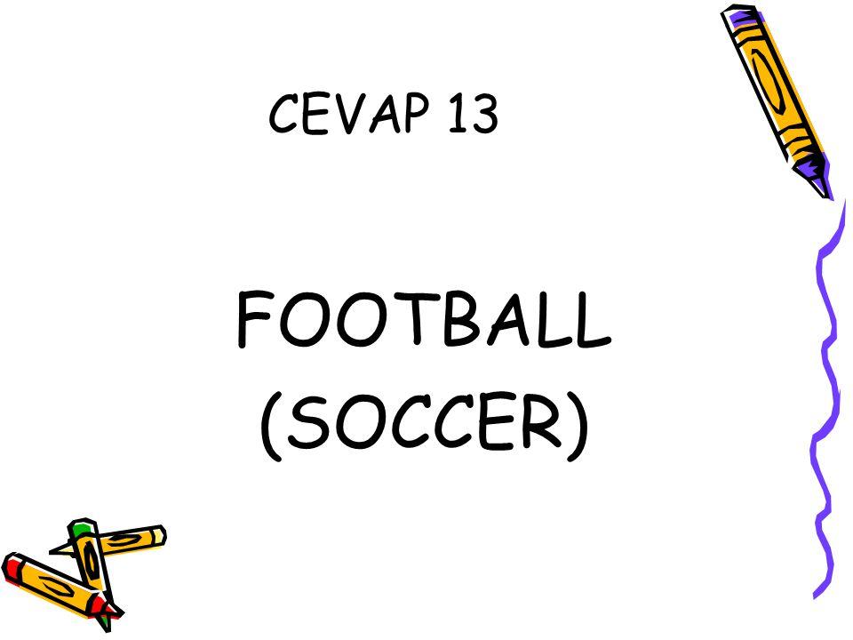 CEVAP 13 FOOTBALL (SOCCER)