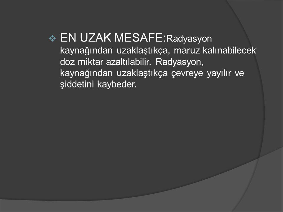  EN KALIN ZIRHLAMA: Radyasyon dozunu azaltan diğer bir yöntem, radyasyon kaynağı ile kişi arasına bir engel konulmasıdır.