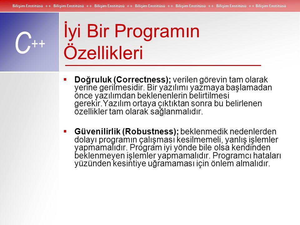 Bilişim Enstitüsü ++ Bilişim Enstitüsü ++ Bilişim Enstitüsü ++ Bilişim Enstitüsü ++ Bilişim Enstitüsü ++ Bilişim Enstitüsü ++ Bilişim Enstitüsü C ++ İ