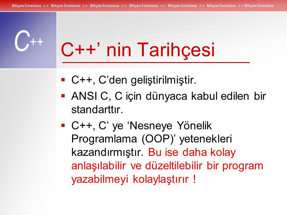 Bilişim Enstitüsü ++ Bilişim Enstitüsü ++ Bilişim Enstitüsü ++ Bilişim Enstitüsü ++ Bilişim Enstitüsü ++ Bilişim Enstitüsü ++ Bilişim Enstitüsü C ++ C