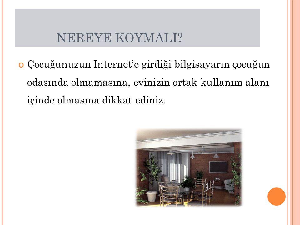 NEREYE KOYMALI.