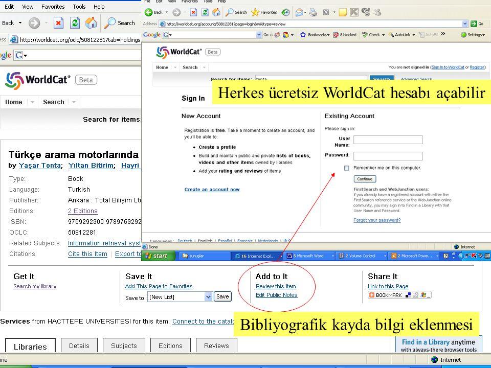 SLAYT 10BBY220 Bibliyografik kayda bilgi eklenmesi Herkes ücretsiz WorldCat hesabı açabilir