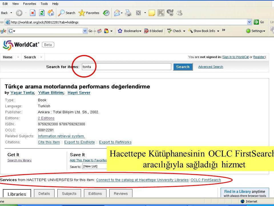 SLAYT 5BBY220 Hacettepe Kütüphanesinin OCLC FirstSearch aracılığıyla sağladığı hizmet