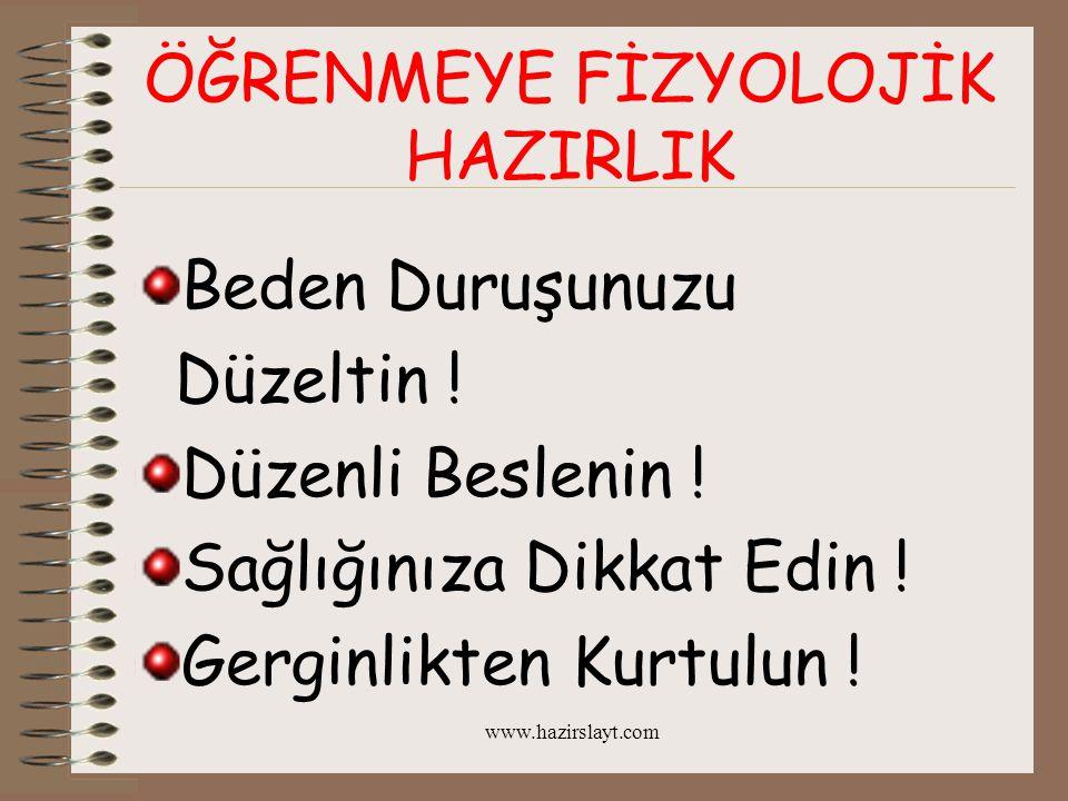 www.hazirslayt.com ÖĞRENMEYE PSİKOLOJİK HAZIRLIK 1.