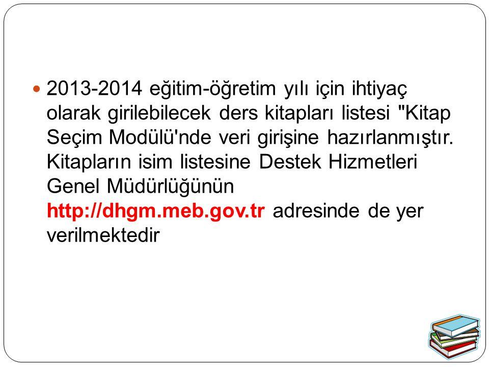 2013-2014 eğitim-öğretim yılı için ihtiyaç olarak girilebilecek ders kitapları listesi