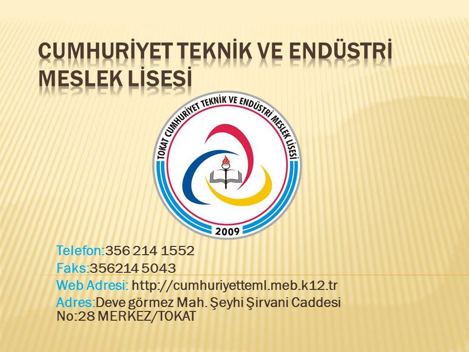 Telefon:356 214 1552 Faks:356214 5043 Web Adresi: http://cumhuriyetteml.meb.k12.tr Adres:Deve görmez Mah. Şeyhi Şirvani Caddesi No:28 MERKEZ/TOKAT