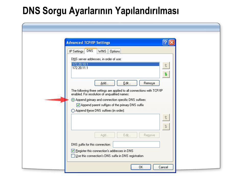 DNS Sorgu Ayarlarının Yapılandırılması