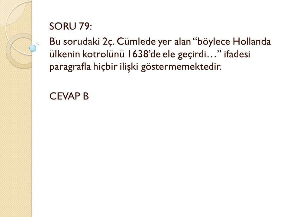 SORU 79: Bu sorudaki 2ç.