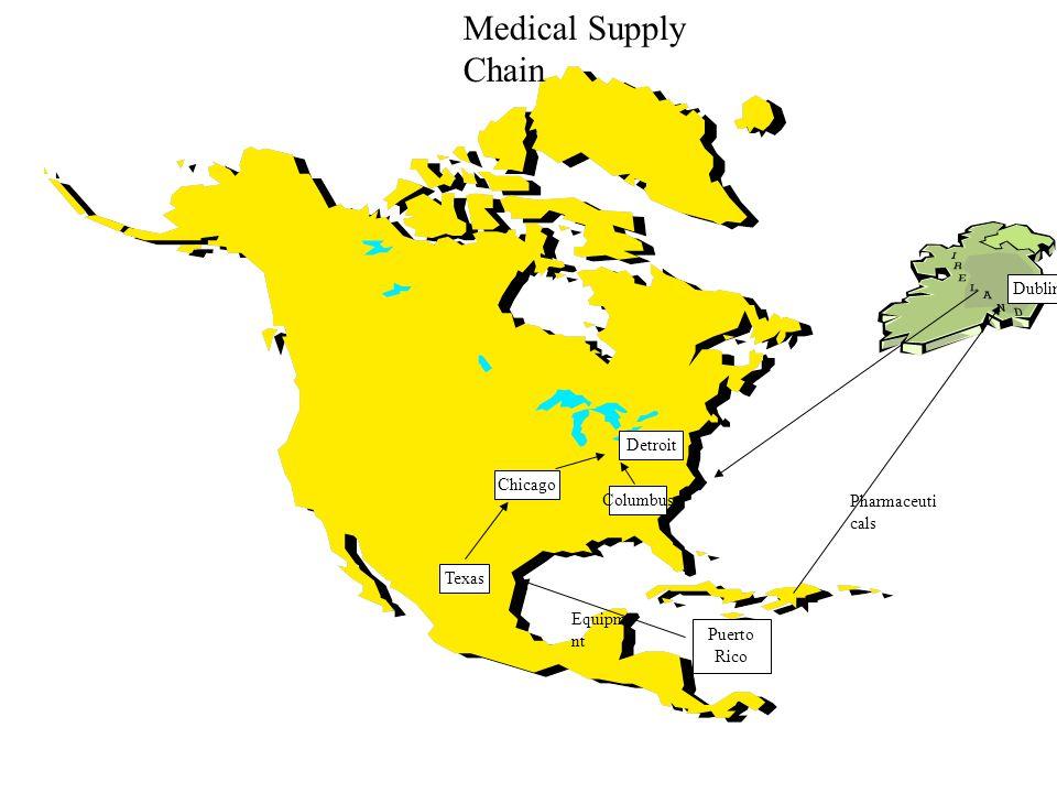 Puerto Rico Texas Chicago Detroit Columbus Dublin Pharmaceuti cals Equipme nt Medical Supply Chain