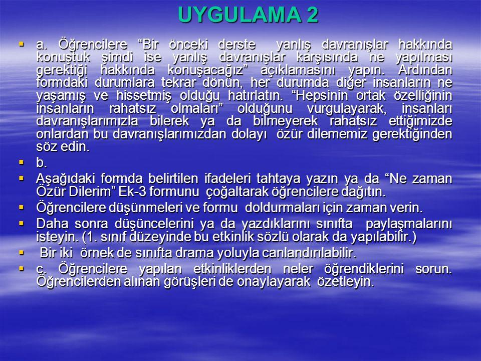 UYGULAMA 2  a.