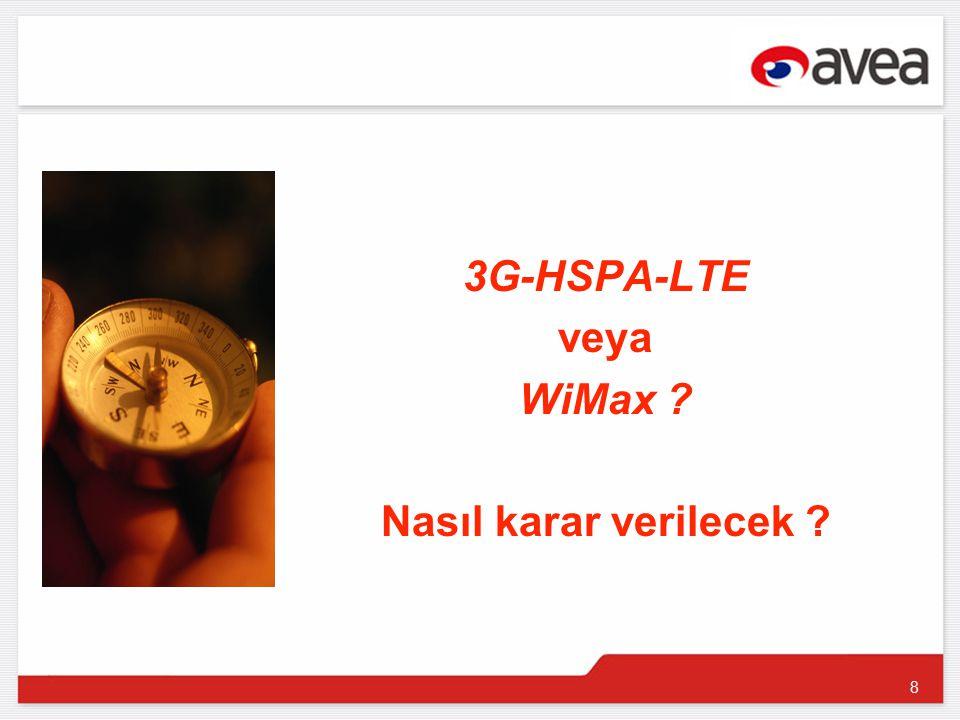8 3G-HSPA-LTE veya WiMax Nasıl karar verilecek