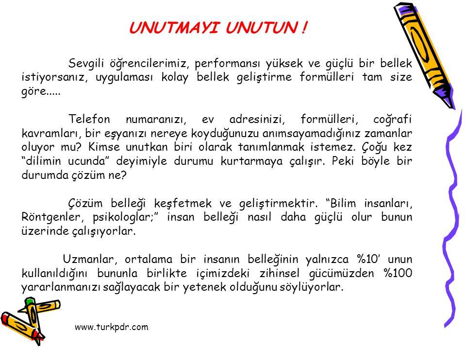 www.turkpdr.com UNUTMAYI UNUTUN .