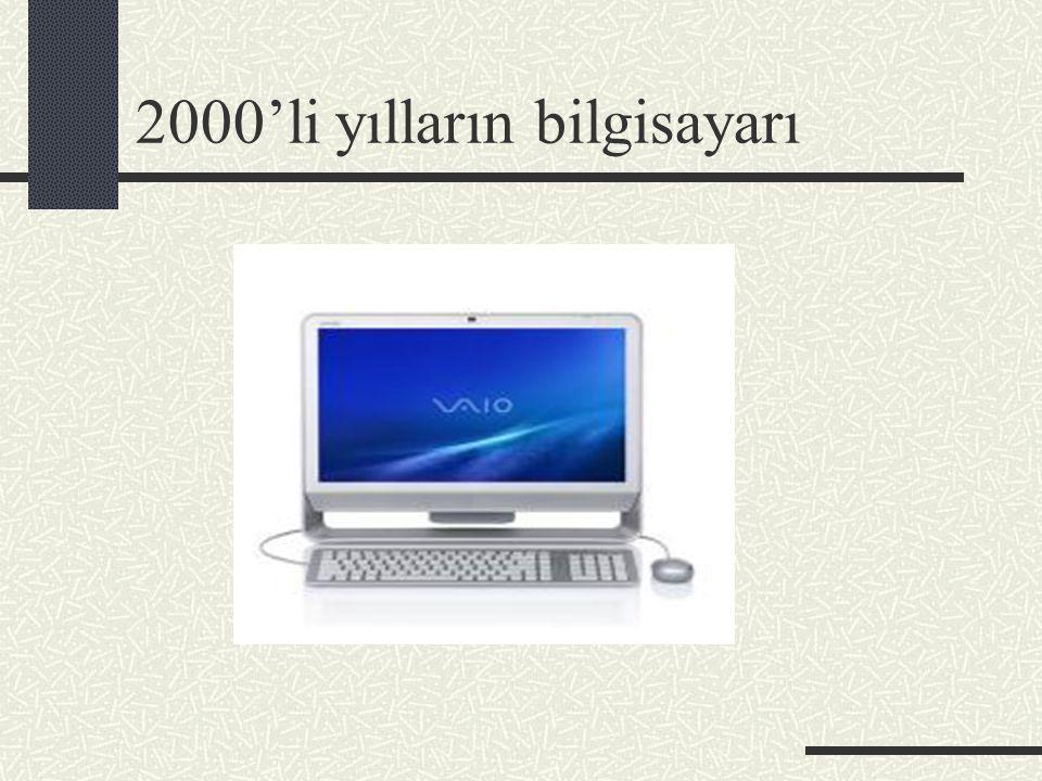 2000'li yılların bilgisayarı