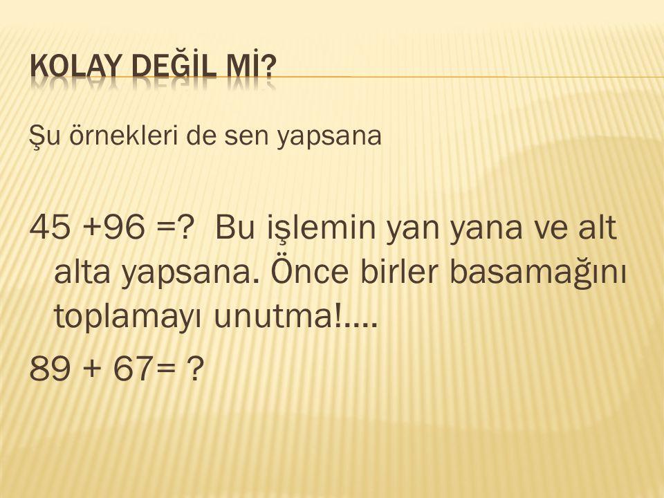8 + 7= 15 Bir de tersinden yapalım 7 + 8= 15 7 8 + 8 + 7 15 15